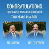 Image Congratulating Dr. Matin and Dr. Clifford for getting recognized as Super Doctors Two years in a row.